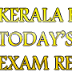 PSC TODAY'S EXAM RESULTS...(KERALA PSC SOLVED/ UNSOLVED QUESTION PAPERS)