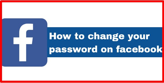 How to change my password on facebook account
