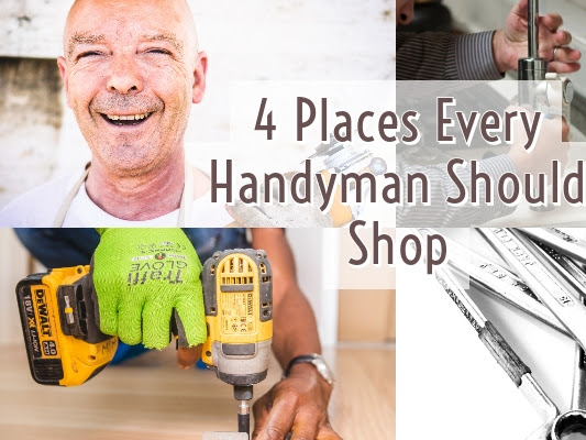 4 Places Every Handyman Should Shop