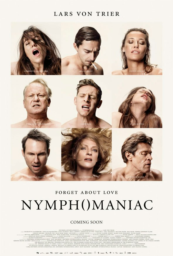 Nymphomaniac (Vol. 1 & 2), Directed by Lars von Trier, movie poster, starring Charlotte Gainsbourg, Stellan Skarsgård, Stacy Martin, Shia LaBeouf, Uma Thurman, Willem Dafoe, and Christian Slater.
