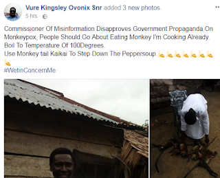 Nigerian Man poses with the Monkey Pepper soup he made,following the discovery of Monkey Pox