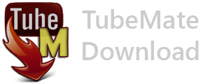 TubeMate YouTube Download