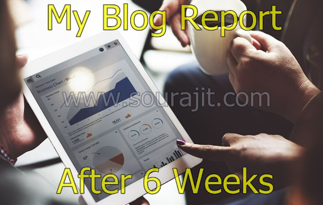 My Blog Report After 6 Weeks
