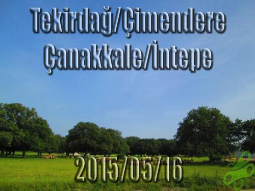 2015/05/16  Buralarda geziyorum bisiklet turu (BGBT) 2. Gün (Tekirdağ/Çimendere  - Çanakkale/İntepe)