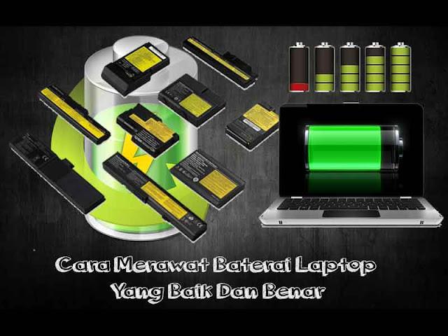 Cara Merawat Baterai Laptop Yang Baik Dan Benar