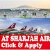 Laest Jobs At Sharjah Airport UAE - Recruitment 2018