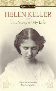 Helen Keller Câu Chuyện Đời Tôi - Nhiều Tác Giả