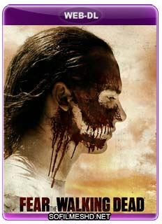 Baixar Série Fear the Walking Dead - 3ª Temporada Completa Dublado Torrent