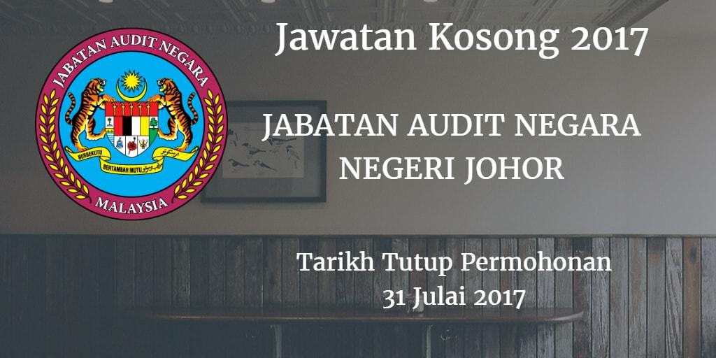 Jawatan Kosong JABATAN AUDIT NEGARA NEGERI JOHOR 31 Julai 2017