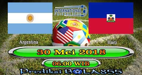 Prediksi Bola855 Argentina vs Haiti 30 Mei 2018