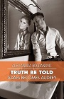 https://www.amazon.com/Truth-Be-Told-Becomes-Audrey/dp/1609115384