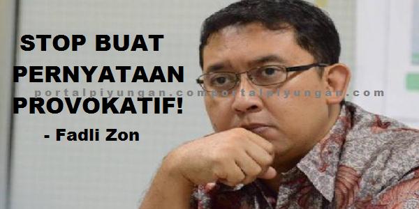 Fadli Zon Buktikan Justru Ahoklah Penyebar Provokasi Berbau SARA
