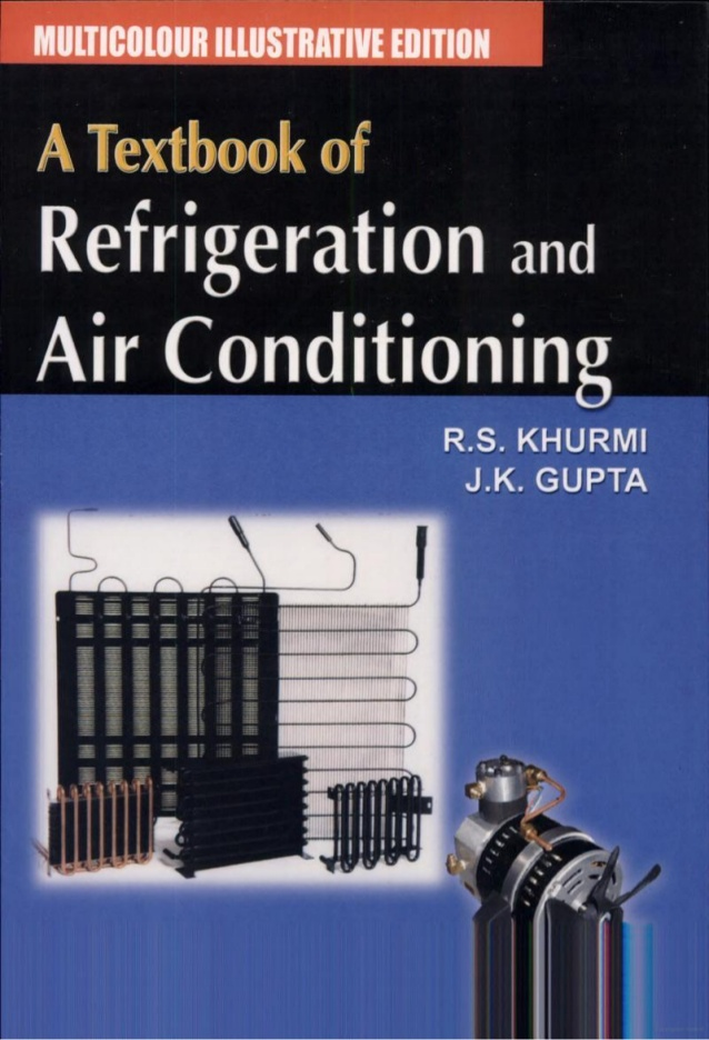 Free download pdf book refrigeration and air conditioning by r s free download pdf book refrigeration and air conditioning by r s khurmi fandeluxe Image collections