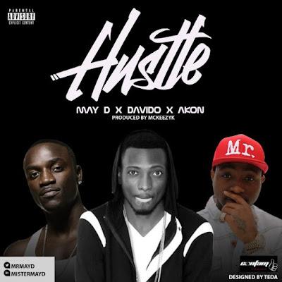 May D – Hustle (Feat. Akon & Davido)