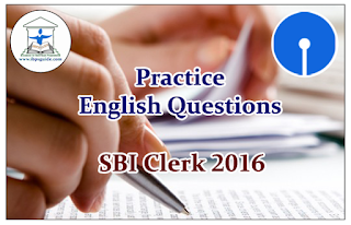 SBI Clerk Prelims 2016- Practice English Questions (Fill Ups)