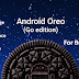 Why google launched new android operating system Oreo Go Edition (Android 8.1)?