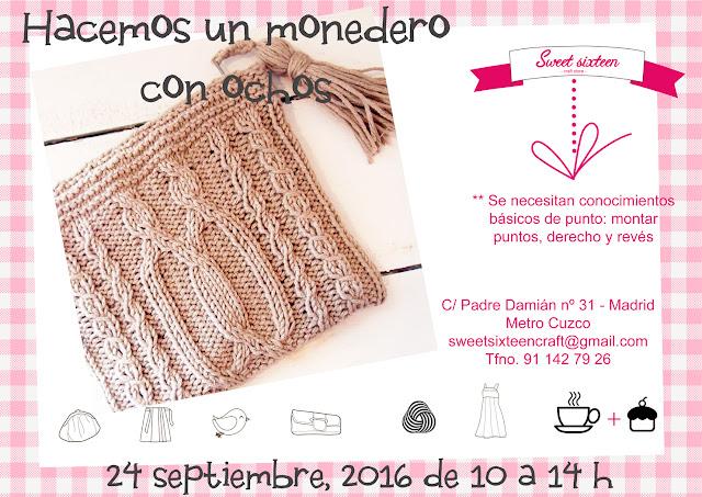 http://www.sweetsixteencraftstore.com/tienda-online/1133-taller-avanzado-de-punto-monedero-con-ochos.html