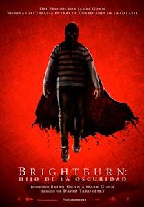 Brightburn: Hijo de la Oscuridad / El Hijo