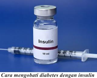 Cara mengobati diabetes dengan insulin