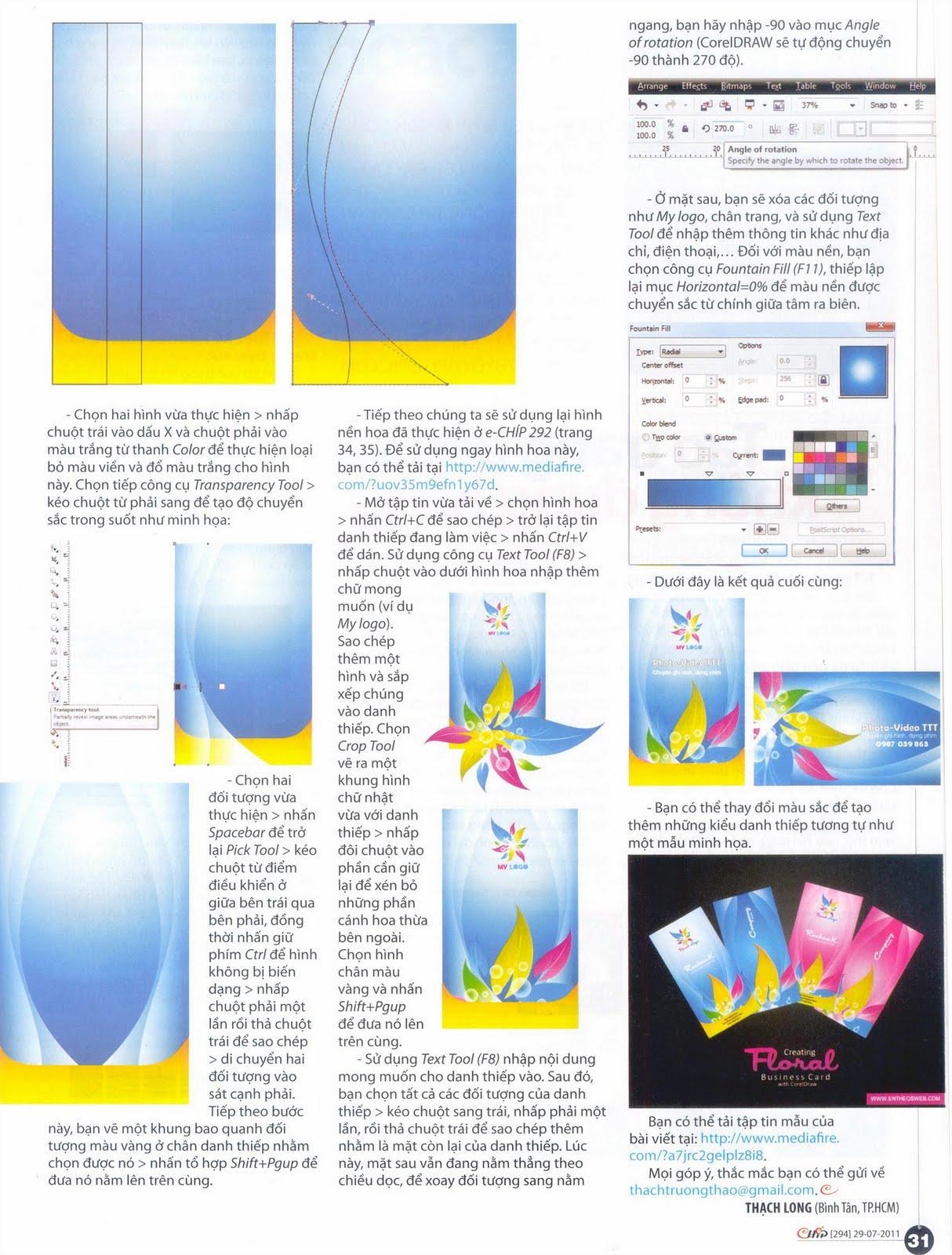 Bài viết trang 30, 31 của Tạp chí e-CHÍP 294 (Thứ sáu, 29/7/2011)sẽ hướng dẫn bạn thiết kế một danh thiếp rực rỡ, ấn tượng với CorelDRAW X5.
