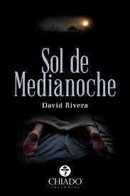 Reseña: Sol de Medianoche | David Rivera