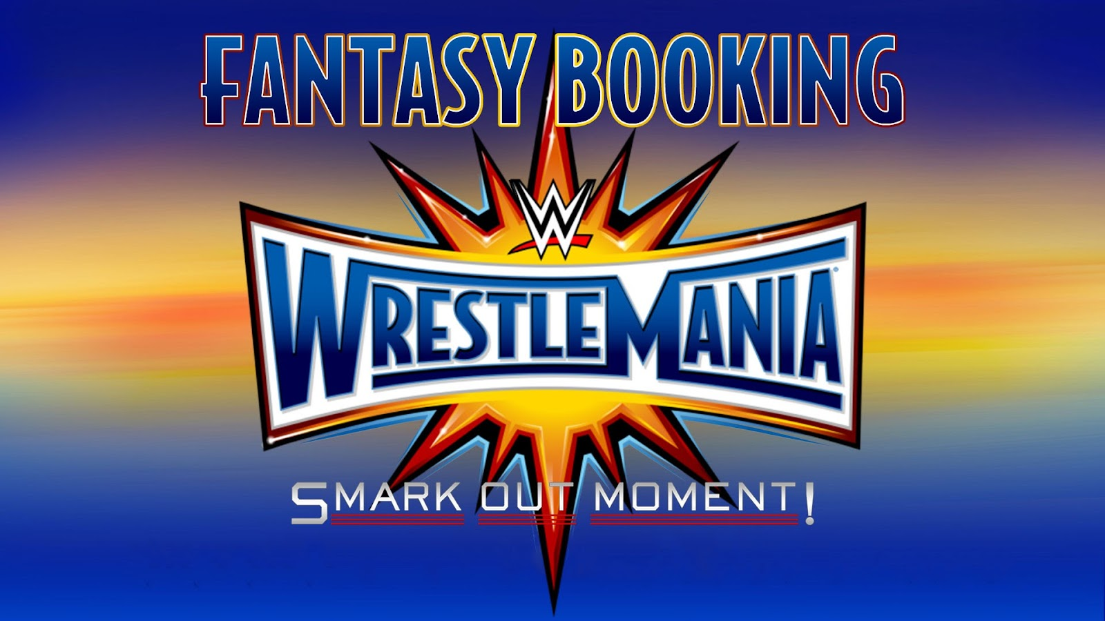 Fantasy Booking WWE shows and feuds