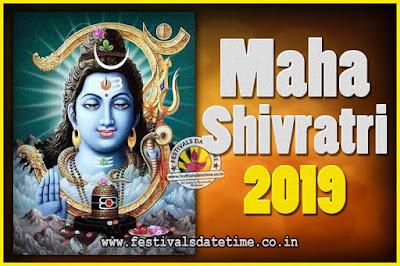 2019 Maha Shivaratri Puja Date & TIme, 2019 Maha Shivaratri Pooja Calendar