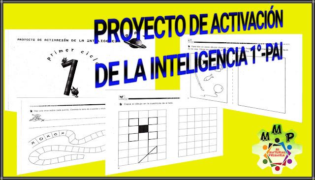 PROYECTO DE ACTIVACIÓN DE LA INTELIGENCIA 1-PAI