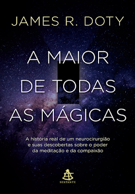 A MAIOR DE TODAS AS MÁGICAS (James R Doty)