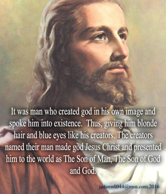 THE WHITE MAN CREATED GOD IN HIS IMAGE: 9 Devastating ...