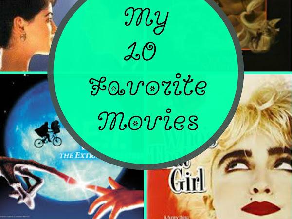 MY 10 FAVORITE MOVIES