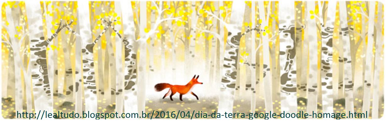 Dia da Terra Google Doodle Homage Homenagem 22 04 2016 LeaLTudo - Raposa em uma Floresta Temperada