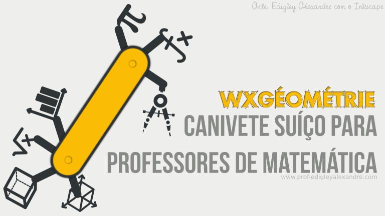 Canivete suíço para professores de Matemática