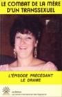 http://www.atq1980.org/ressources/bibliographie/bibliographie_autobiographie/le-combat-de-la-mere-d%E2%80%99un-transsexuel-marie-mayrand/