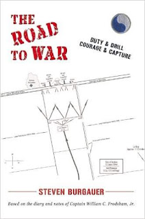 The Road to War: Duty & Drill, Courage & Capture - a true-life WW2 story by Steven Burgauer