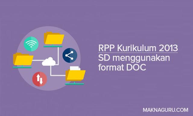 RPP Kurikulum 2013 SD menggunakan format DOC
