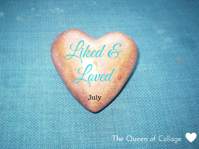 Things I've Liked and Loved in July