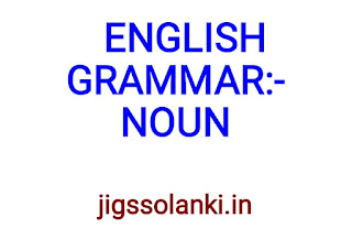 ENGLISH GRAMMAR:- NOUN NOTE