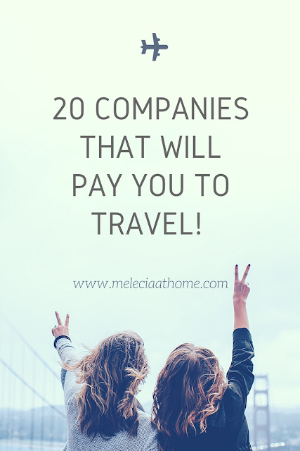Companies That Offer Free Vacations Travel Free Pay To Travel