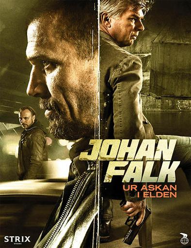 Ver Johan Falk: Ur askan i elden (2015) Online