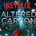 Altered Carbon - Primeira Temporada