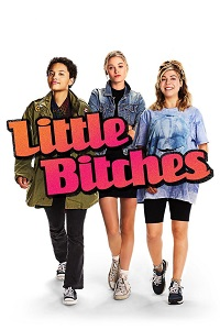 Watch Little Bitches Online Free in HD