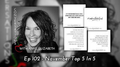 Conversations with Anne Elizabeth Podcast, November 2018 Top 5 in 5