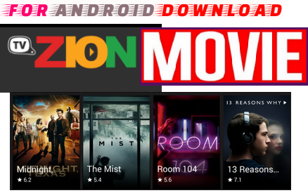 FOR ANDROID DOWNLOAD: Android Install Free TVZion MoviesTV