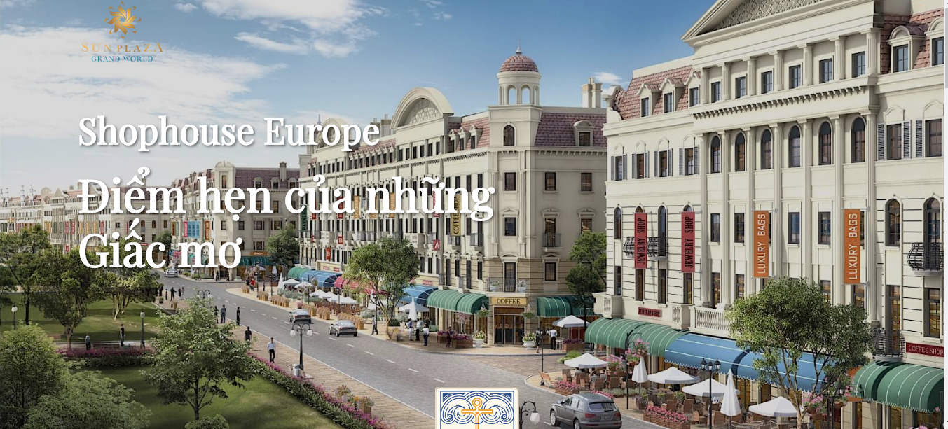 Shophous Europe Sun Plaza Grand World