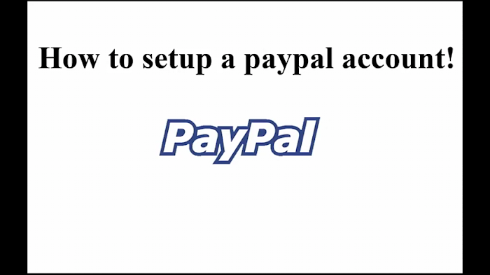 How to Setup a PayPal Account Here In  Nigerian