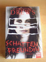 http://www.amazon.de/Schattenfreundin-Roman-Christine-Drews/dp/3404167465/ref=sr_1_1?s=books&ie=UTF8&qid=1393571529&sr=1-1&keywords=schattenfreundin