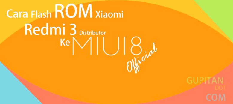 Flash Xiaomi Redmi 3