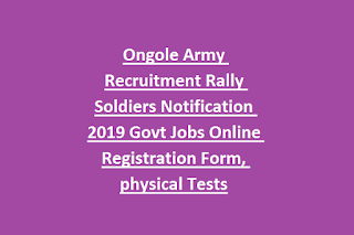 Ongole Army Recruitment Rally Soldiers Notification 2019 Govt Jobs Online Registration Form, physical Tests
