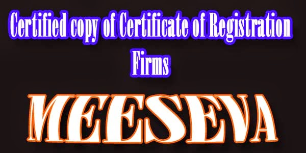 Certified copy of Certificate of Registration Firms Apply Meeseva